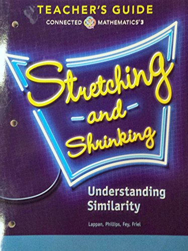 9780133276565: Stretching and Shrinking - Understanding Similarity - Connected Mathematics 3, Teacher's Guide