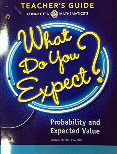 9780133276596: What Do You Expect? - Probability and Expected Values, Connected Mathematics 3, Teacher's Guide