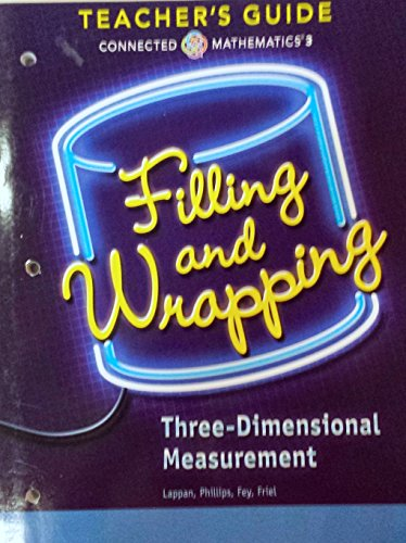 9780133276602: Filling and Wrapping - Three-Dimensional Measurement, Connected Mathematics 3, Teacher's Guide