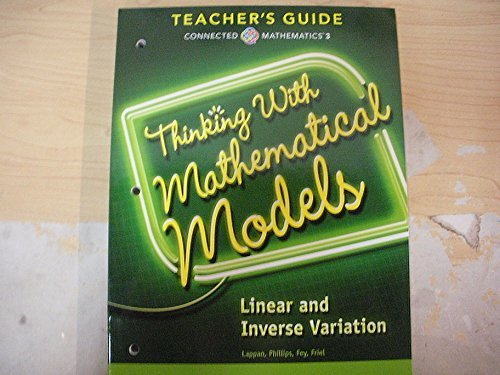 9780133276626: Connected Mathematics 3 TEACHERS GUIDE Grade 8: Thinking With Mathematical Models: Linear and Inverse Variation Copyright 2014