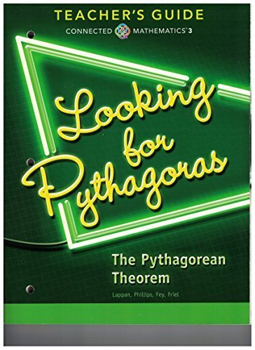 9780133276633: Connected Mathematics 3 TEACHER'S GUIDE Grade 8: Looking For Pythagoras: The Pythagorean Theorem Copyright 2014