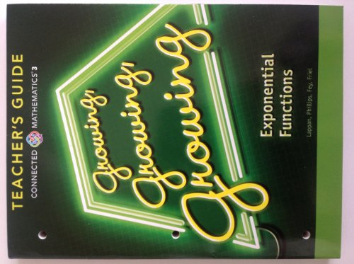 9780133276640: Connected Mathematics 3 TEACHER'S GUIDE Grade 8: Growing, Growing, Growing: Exponential Functions Copyright 2014