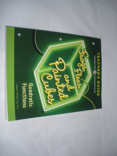 9780133276657: Connected Mathematics 3 TEACHER'S GUIDE Grade 8: Frogs, Fleas, and Painted Cubes: Quadratic Functions