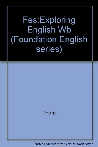 9780133277500: Fes:Exploring English Wb (Foundation English series)