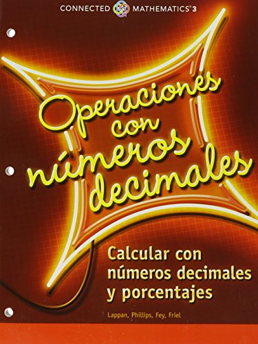 9780133277913: CONNECTED MATHEMATICS 3 SPANISH STUDENT EDITION GRADE 6 DECIMAL OPERATIONS: COMPUTING WITH DECIMALS AND PERCENTS COPYRIGHT 2014