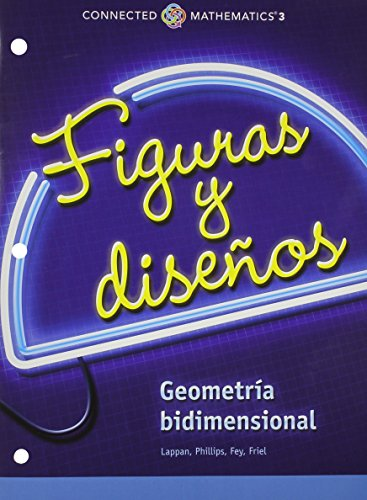 9780133277951: CONNECTED MATHEMATICS 3 SPANISH STUDENT EDITION GRADE 7 SHAPES AND DESIGNS: TWO-DIMENSIONAL GEOMETRY COPYRIGHT 2014