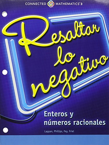 9780133277968: CONNECTED MATHEMATICS 3 SPANISH STUDENT EDITION GRADE 7 ACCENTUATE THE NEGATIVE: INTEGERS AND RATIONAL NUMBERS COPYRIGHT 2014
