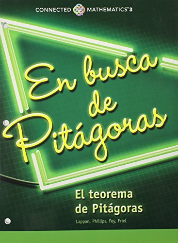 9780133278057: CONNECTED MATHEMATICS 3 SPANISH STUDENT EDITION GRADE 8: LOOKING FOR    PYTHAGORAS:THE PYTHAGOREAN THEOREM COPYRIGHT 2014