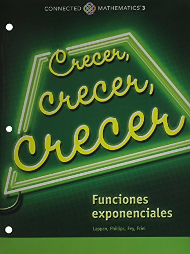 9780133278064: CONNECTED MATHEMATICS 3 SPANISH STUDENT EDITION GRADE 8: GROWING, GROWING, GROWING: EXPONENTIAL FUNCTIONS COPYRIGHT 2014