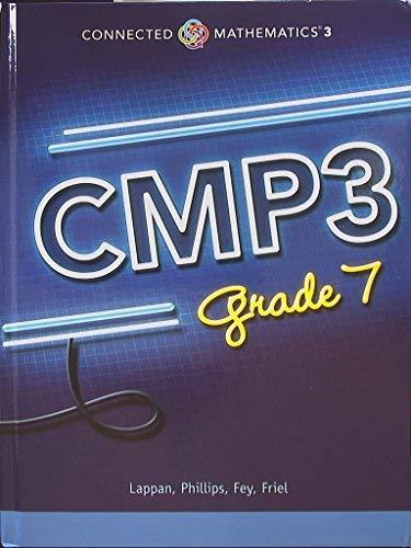 Connected Mathematics 3. CMP3, Grade 7. 9780133278132, 0133278131.: Lappan, Glenda; Phillips, ...