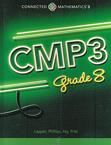 Connected Mathematics 3, Grade 8 Student Edition (CMP3): Lappan, Glenda; Phillips, Elizabeth ...