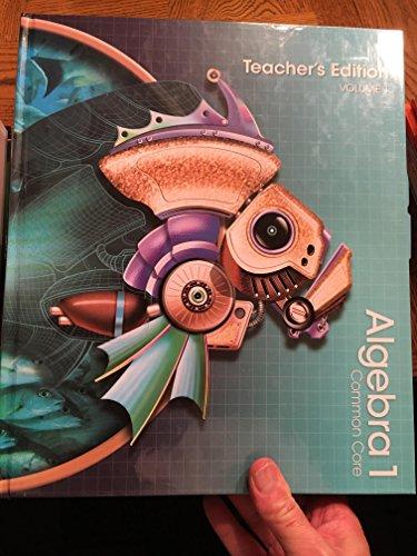 9780133281170: Algebra 1, California Common Core Edition, Teacher's Edition, Vol. 1