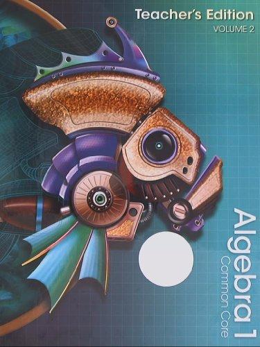 Algebra 1, Common Core, Teacher's Edition, Volume