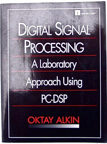 9780133281392: Digital Signal Processing: A Laboratory Approach Using PC-DSP (3-1/2