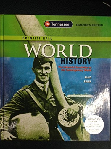 9780133284485: Prentice Hall World History: The Industrial Revolution to the Contemporary World - Tennessee Teacher's Edition
