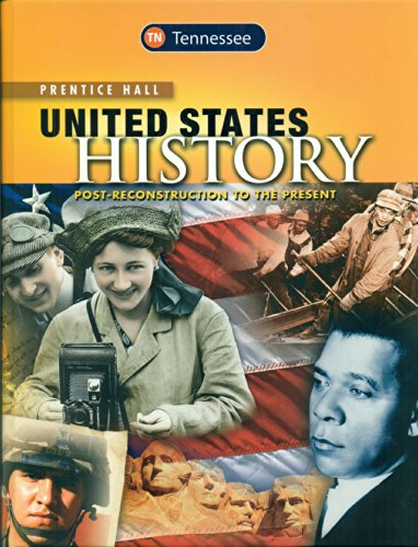 9780133284546: TENNESSEE Edition Prentice Hall United States History Post-Reconstruction to the Present