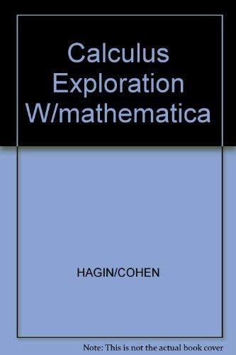 9780133286182: Calculus Exploration W/mathematica