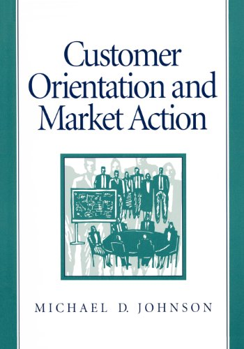 9780133286670: Customer Orientation and Market Action