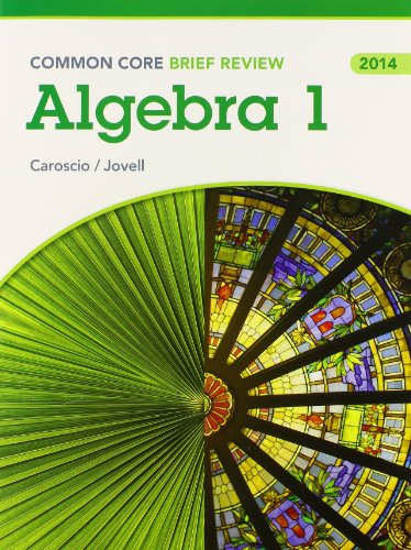 9780133286762: Brief Review Math 2014 Common Core Integrated Algebra Student Edition Grade9/12