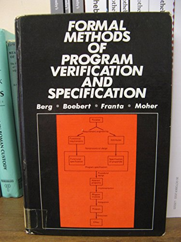 9780133288070: Formal Methods of Program Verification and Specification (Prentice-Hall Software Series)