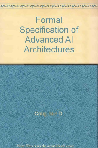 9780133288322: Formal Specification of Advanced AI Architectures