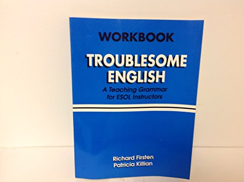 9780133288575: Troublesome English: A Teaching Grammer for ESOL Instructors (Workbook)