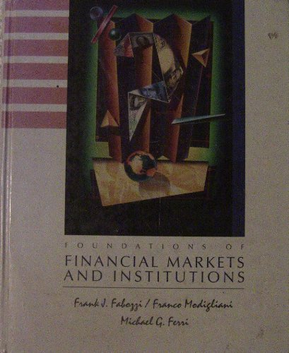 9780133289800: Foundations of Financial Markets and Institutions