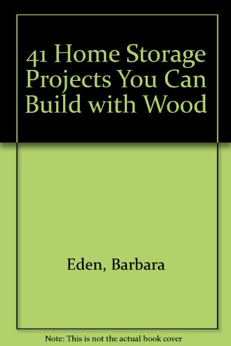 9780133290615: Forty-One Home Storage Projects You Can Build With Wood