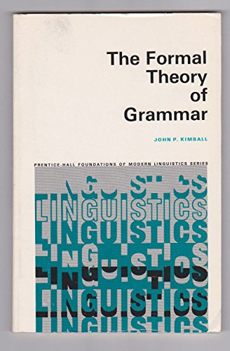 9780133290868: Formal Theory of Grammar (Prentice-Hall foundations of modern linguistics series)