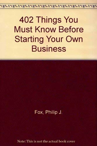 9780133291360: 402 Things You Must Know Before Starting Your Own Business (A Spectrum book ; S-642)