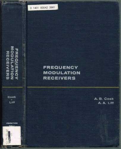 Frequency Modulation Receivers: alfred cook