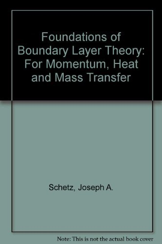9780133293340: Foundations of Boundary Layer Theory for Momentum, Heat, and Mass Transfer