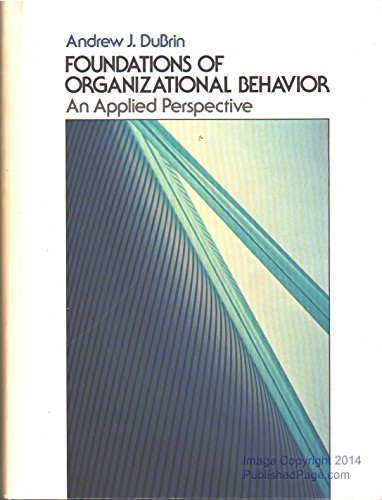 9780133293678: Foundations of Organizational Behavior: An Applied Perspective