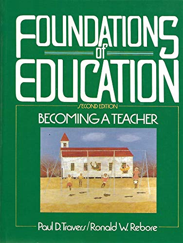 9780133295412: Foundations of Education: Becoming a Teacher
