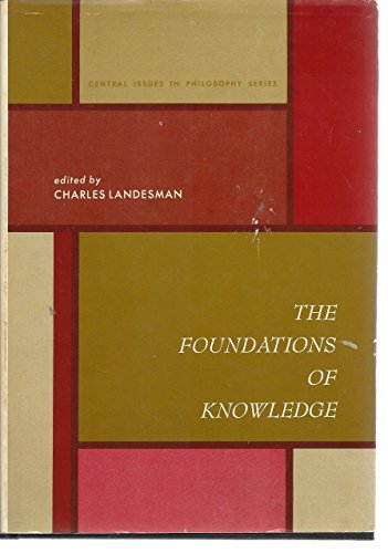 9780133295573: Foundations of Knowledge (Central issues in philosophy series)
