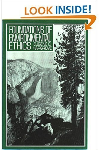 9780133295740: Foundations of Environmental Ethics