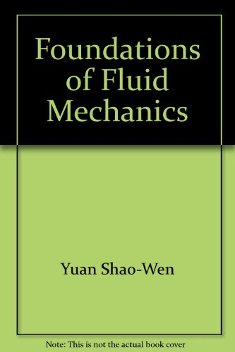 Foundations of Fluid Mechanics: Shao Yuan