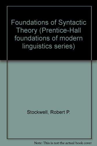 9780133299878: Foundations of Syntactic Theory (Prentice-Hall foundations of modern linguistics series)