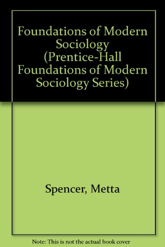 9780133299960: Foundations of Modern Sociology (Prentice-Hall Foundations of Modern Sociology Series)