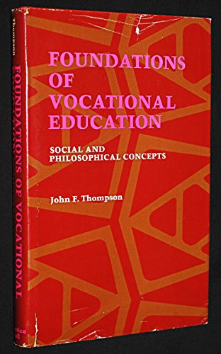 9780133300680: Foundations of vocational education: social and philosophical concepts,