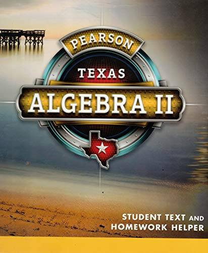 Pearson Algebra 2 - TEXAS Student Text and Homework Helper: Allan Bellman, Basia Hall, William ...