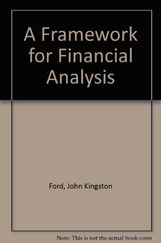 9780133302417: A Framework for Financial Analysis