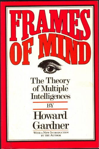 9780133306149: Frames of Mind: The Theory of Multiple Intelligences