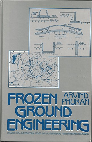 9780133307054: Frozen Ground Engineering (Prentice-Hall International Series in Civil Engineering and Engineering Mechanics)