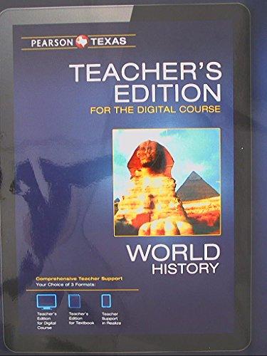 Pearson Texas, World History, Teacher's Edition for the Digital Course, 9780133307153, ...