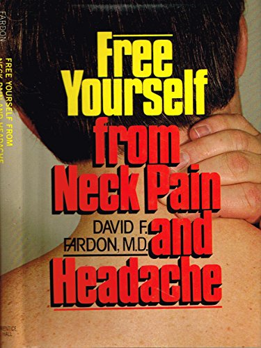 9780133307207: Free Yourself from Neck Pain and Headache