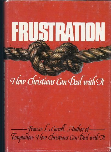9780133308129: Frustration: How Christians can deal with it (Steeple books)