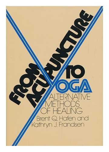 9780133308457: From Acupuncture to Yoga