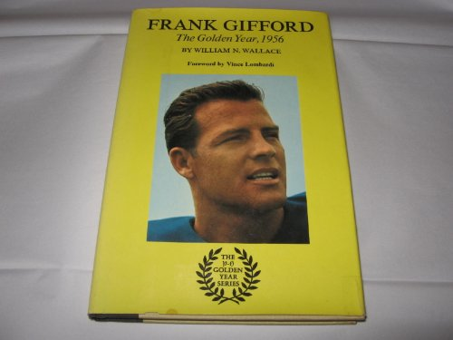 Frank Gifford, (The Golden year): William N Wallace,