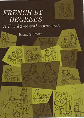 French by Degrees: A Fundamental Approach: Pond, Karl S.